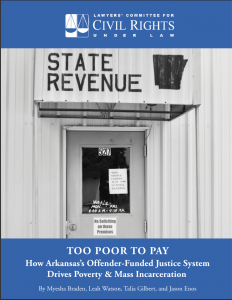 Too Poor To Pay | Lawyers' Committee for Civil Rights Under Law